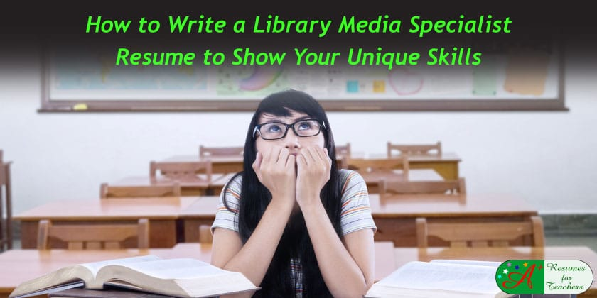 How to Write a Library Media Specialist Resume to Show Unique Skills - library specialist sample resume