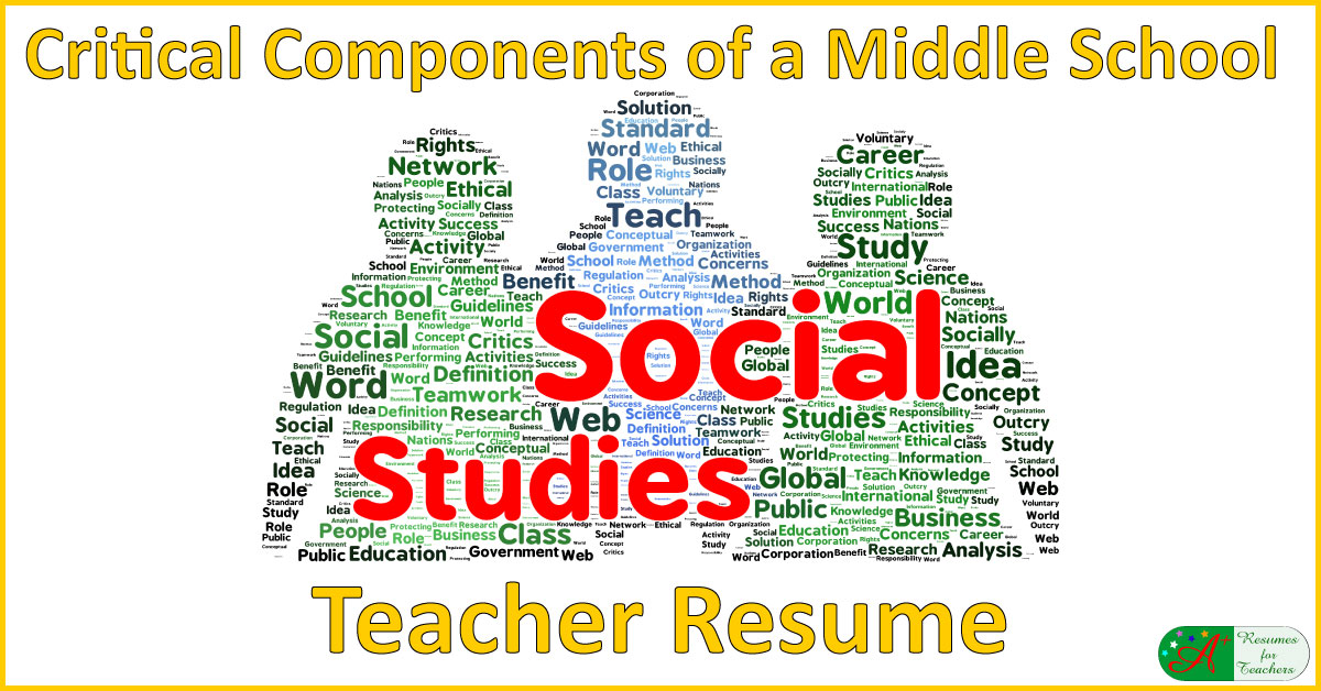 Don\u0027t Forget These in Your Middle School Social Studies Teacher Resume