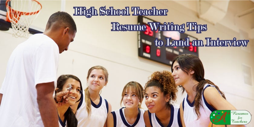 10 High School Teacher Resume Writing Tips With Examples