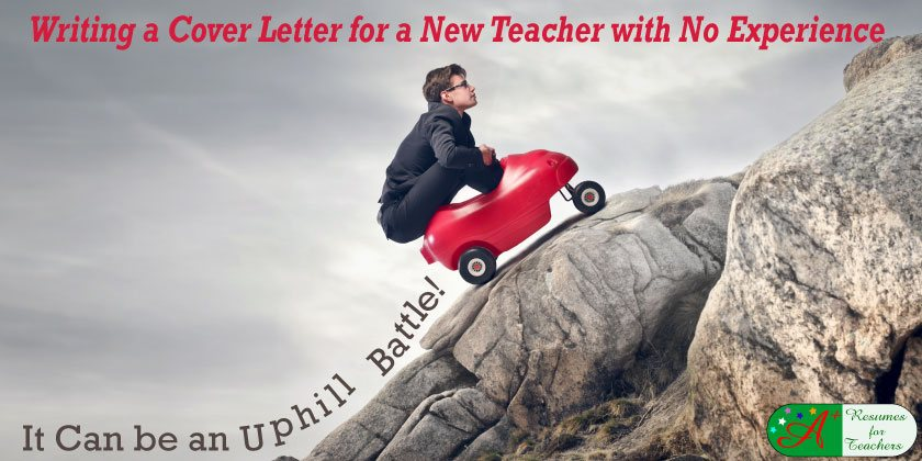 Writing a Cover Letter for a New Teacher with No Experience - cover letter for teacher
