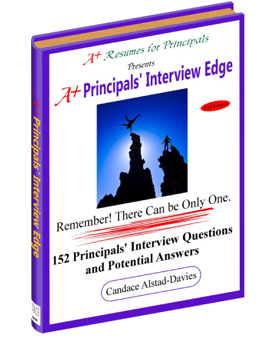 A+ Principals\u0027 Interview Edge - Second Edition