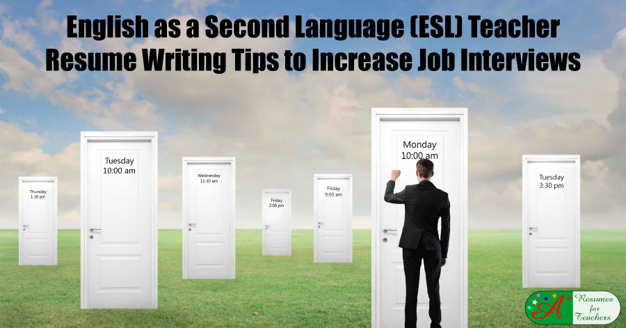 English as a Second Language (ESL) Teacher Resume Writing Tips