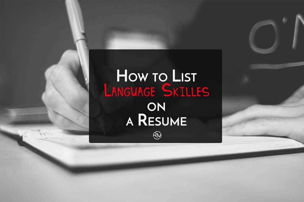 How to List Language Skills on Resume - Resumes Mag