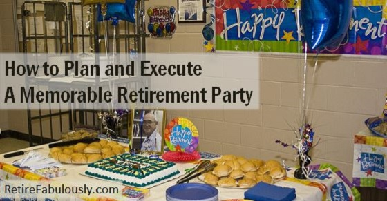 How to Plan and Execute a Memorable Retirement Party