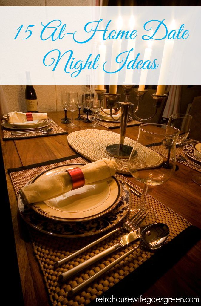 15 At-Home Date Night Ideas - Retro Housewife Goes Green - at home date ideas