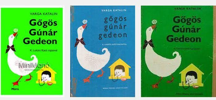 Népszerű könyv: Gőgös Gúnár Gedeon