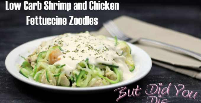 Low Carb Shrimp and Chicken Fettuccine Zoodles Recipe