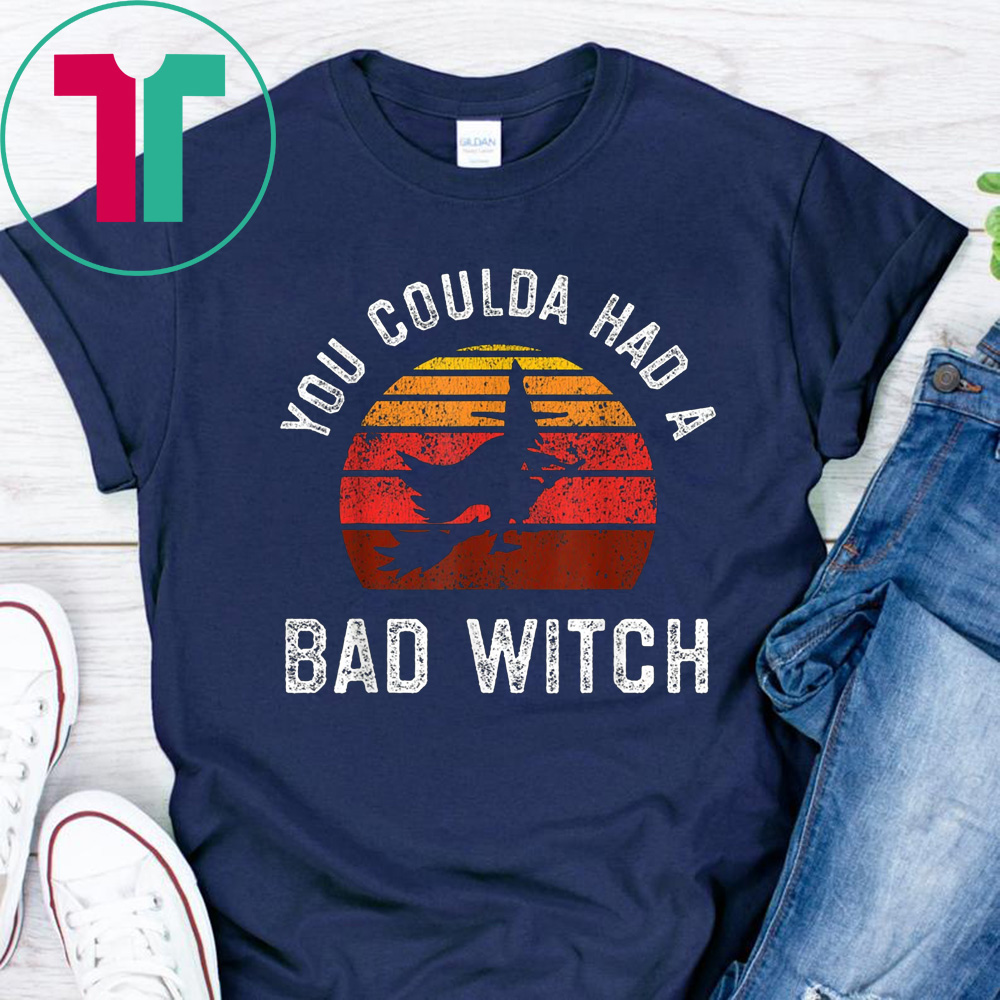 Bad Vintage Style You Coulda Had A Bad Witch Retro Style Vintage Halloween T Shirt Reviewshirts Office