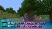Minecraft Friday!! – Weeee're Baaaack!