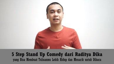 5 Step Stand Up Comedy dari Raditya Dika