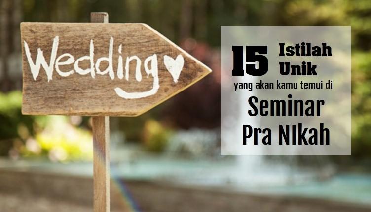 15 Istilah Unik di Seminar Pra Nikah