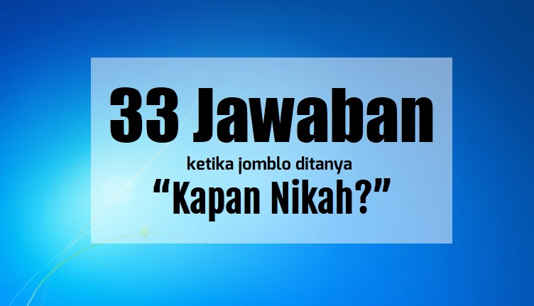 33 jawaban kapan nikah