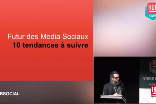 Futur des Médias Sociaux : 10 tendances à suivre - HUB Institute #hubsocial