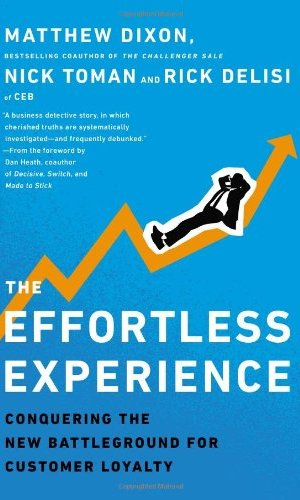The-Effortless-Experience-Conquering-the-New-Battleground-for-Customer-Loyalty-0