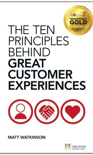 The-Ten-Principles-Behind-Great-Customer-Experiences-Financial-Times-Series-0