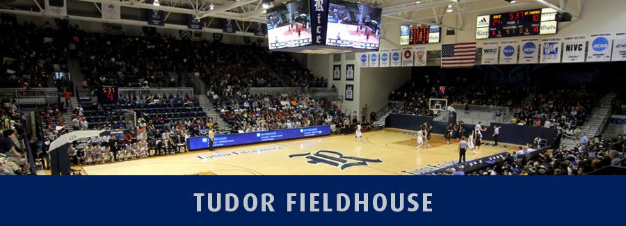 Tudor Fieldhouse - Rice University Athletics