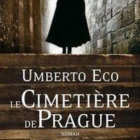 [Livre - critique] Le Cimetière de Prague d'Umberto Eco: La vérité est ailleurs