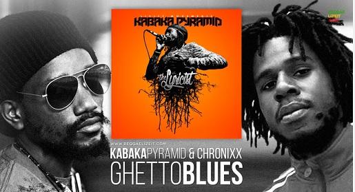Kabaka Pyramid & Chronixx – Ghetto Blues