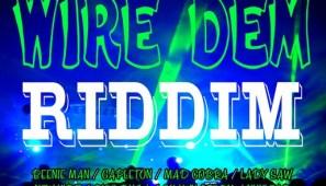 WireDemRiddim