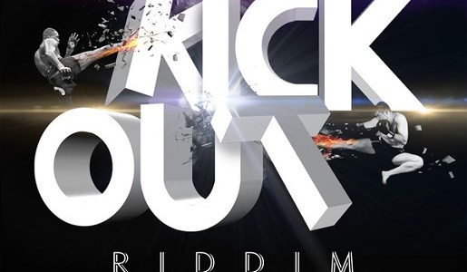 Kick Out Riddim