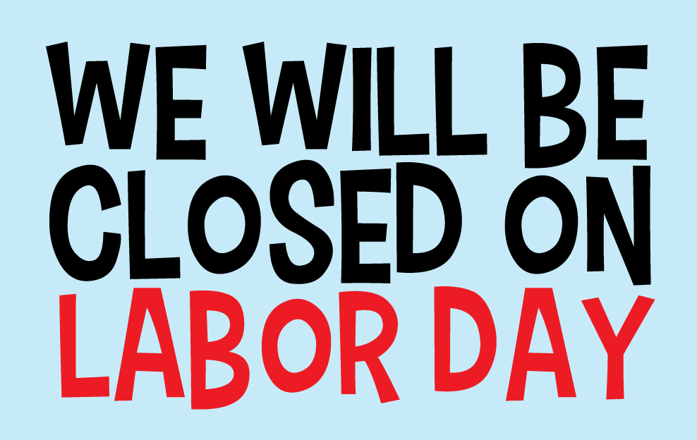 labor day closing signs