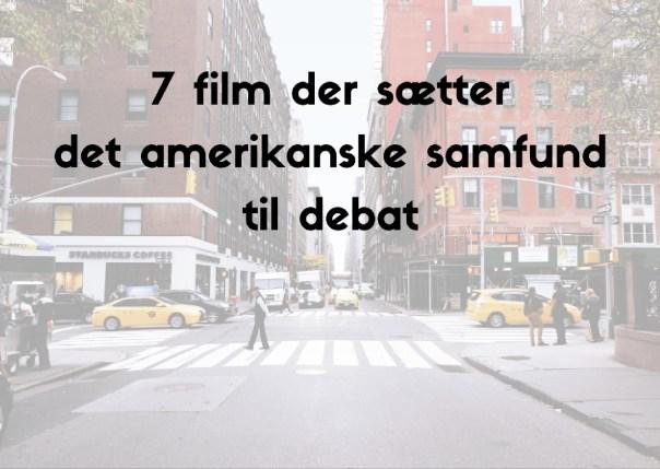 7 film der sætter det amerikanske samfund til debat