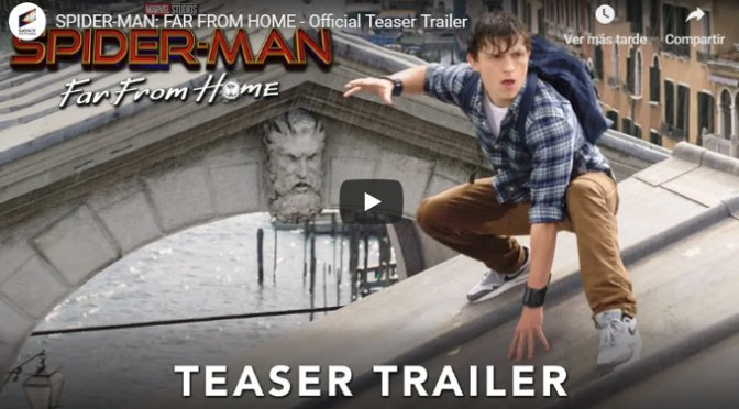 Trailer de Spiderman far from home!