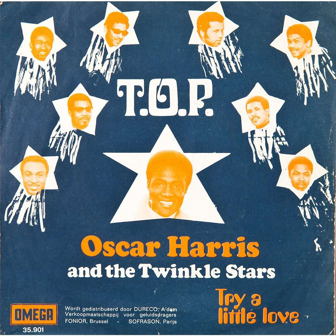 Oscar Harris T O P Try A Little Love By Oscar Harris And The Twinkle