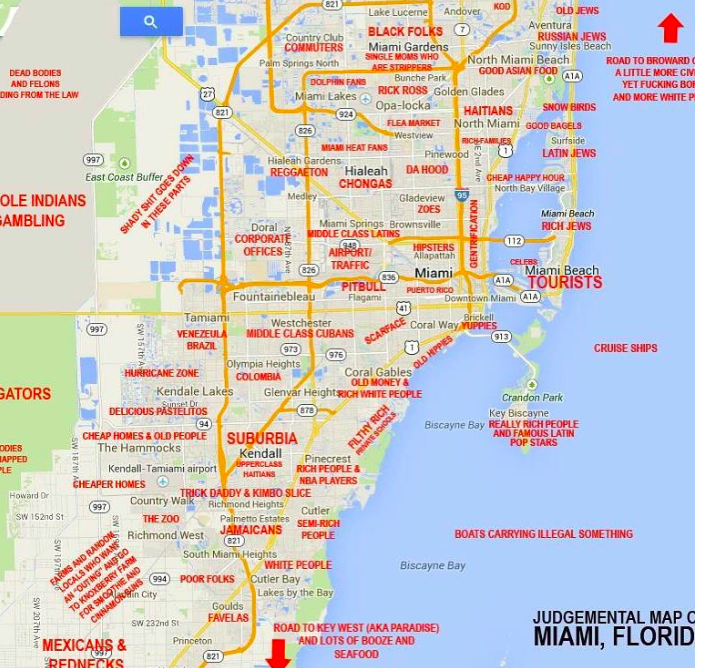 This QuotJudgmental Mapquot Of Miami Is Hilarious And Spot On