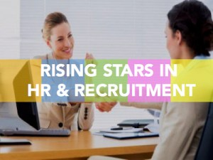 Rising stars in HR and recruitment