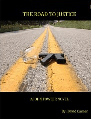 The Road to Justice - A John Fowler Novel (Book 1)-
