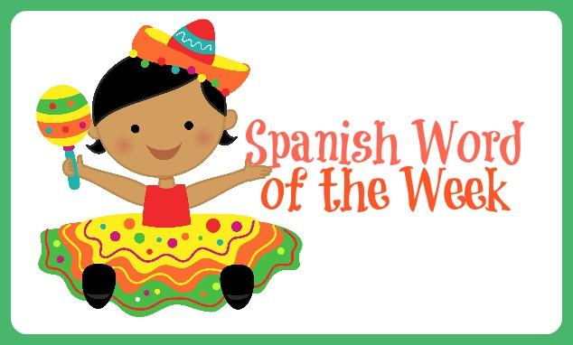 Spanish Word of the Week 600