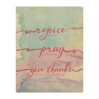 1 Thessalonians 5:16-18 Watercolor Wood Wall Art Wood ...