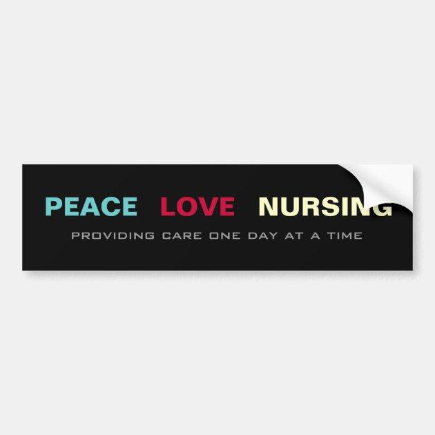 Peace love nursing bumper sticker zazzle