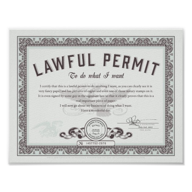 Lawful Permit To Do What You Want Poster Zazzlecomau
