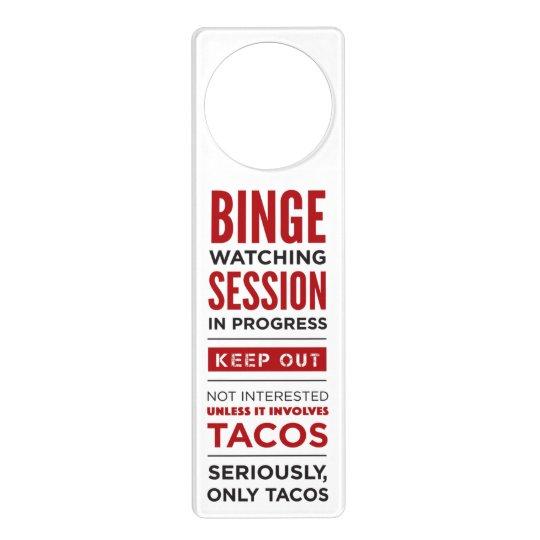 Binge Watching Session Door Hanger Zazzle