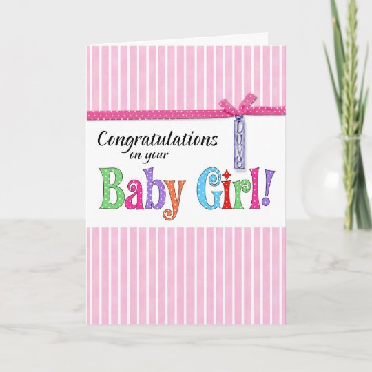 congratulations on your new baby girl card Zazzle