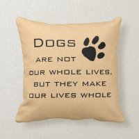 Dog Quote Throw Pillows | Zazzle