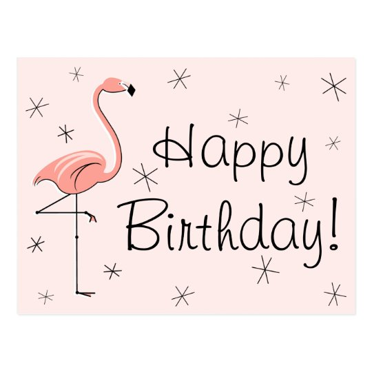 Life Is A Gift Quotes Wallpaper Flamingo Pink Quot Happy Birthday Quot Postcard Zazzle Com