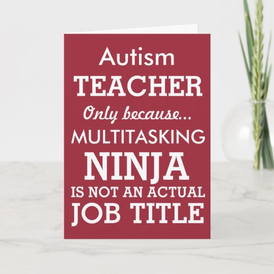 Funny Autism Special Needs Teacher Thank You Card Zazzle