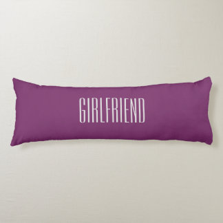 For Girlfriend Pillows