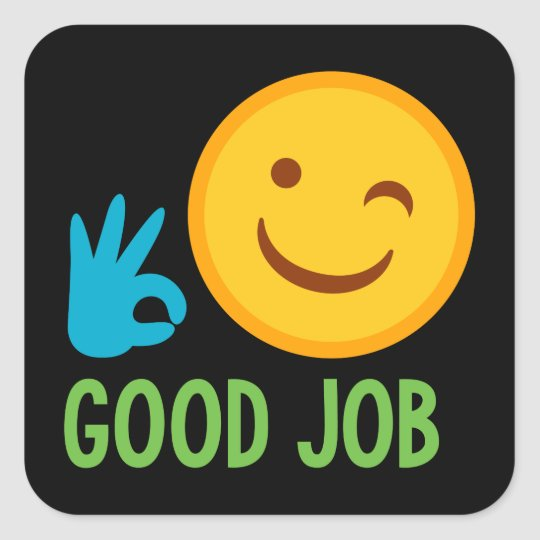 Good job well done smiley face sticker Zazzle - job well done