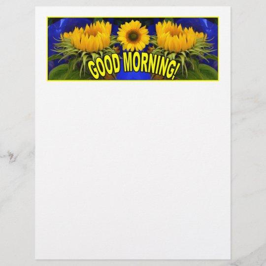 GOOD MORNING!\
