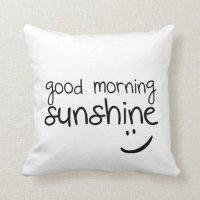 Good Morning Sunshine - Funny Throw Pillow | Zazzle