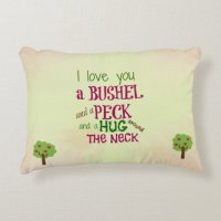 I love you a bushel and a peck pillow | Zazzle