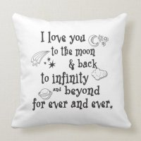 I love you to the moon and back throw pillow | Zazzle.com