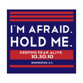 I'm Afraid. Hold Me. shirt