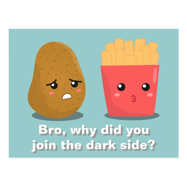 Cute Pineapple Iphone Wallpaper Kawaii Potato And French Fries And The Dark Side Postcard