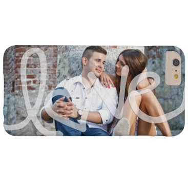"""""""Love"""" Add your photo Barely There iPhone 6 Plus Case"""