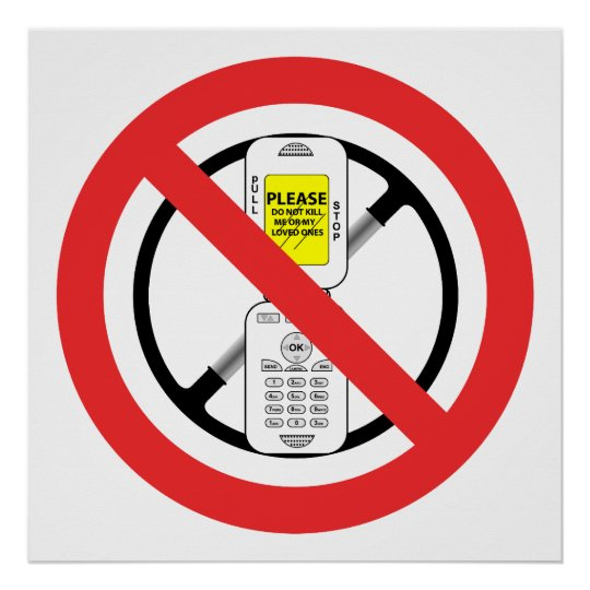 NO Cell Phones While Driving - Poster Zazzle